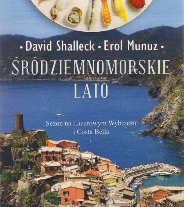 David Shalleck, Erol Munuz, Śródziemnomorskie lato